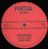 Sound Iration - Seventh Seal / Dub Seal Part 1 & 2 (Partial Records) 12""